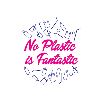 No Plastic Is Fantastic